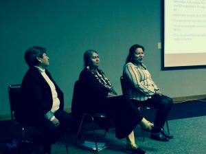 Gloria Sly, Patsy Whitefoot, and Adrienne Thunder -  The panel presenting on TEDs and  Research